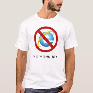 Pas plus d'Internet Explorer (texte T-shirt