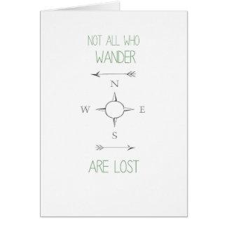 Pas tous ce que Wander sont carte perdue