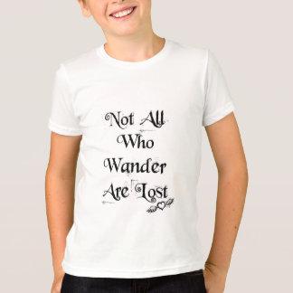 Pas tous ce qui errent sont perdus badinent le t-shirt