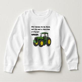 Pas un tracteur s'il n'est pas vert sweatshirt