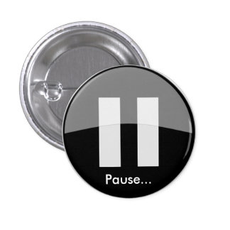 Pause… Bouton Badges