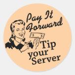Payez-le en avant, inclinez votre serveur sticker rond
