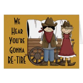 Pensées drôles de retraite - humour occidental carte de vœux