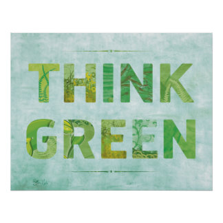 Pensez la citation heureuse de conscience verte poster