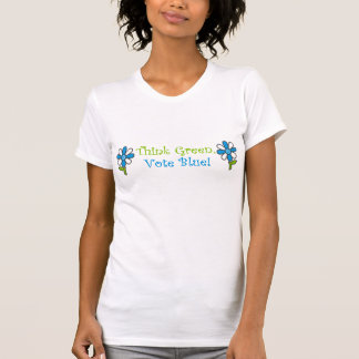 Pensez le vert, tee - shirt de bleu de vote t-shirts