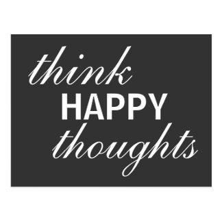 Pensez les pensées heureuses - carte postale