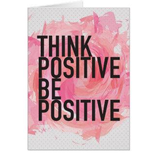 Pensez que le positif soit positif carte de vœux
