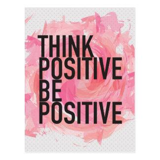 Pensez que le positif soit positif carte postale