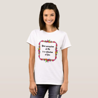 Perception - vérité et mensonges t-shirt