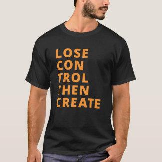 Perdez le contrôle puis créez le T-shirt de