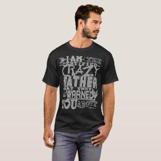 Père fou certifié drôle t-shirt