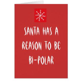 Père Noël a une raison d'être bipolaire Carte