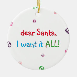 Père Noël I le veulent tout l'ornement drôle de Ornement Rond En Céramique