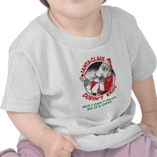 Père Noël ne fait pas Exister-Mais je ne peux pas T-shirts