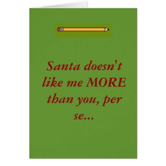 Père Noël ne m'aime pas DAVANTAGE que vous, p… Cartes
