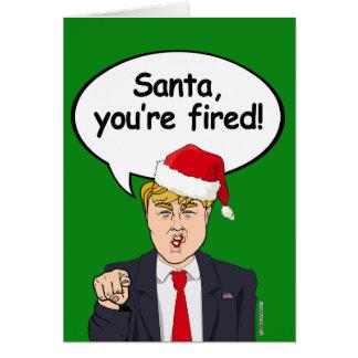 Père Noël, vous êtes mis le feu - Trump Noël Carte De Vœux