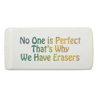 Personne est gomme parfaite