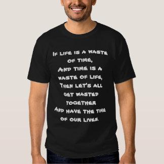 Perte du temps t-shirts