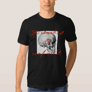 Perturbé et confus t-shirts