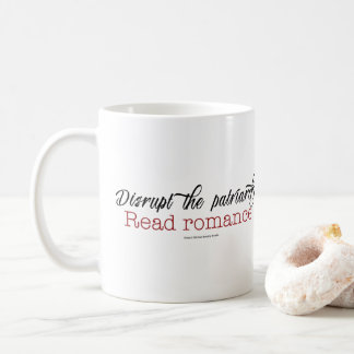 Perturbez le patriarcat. Lisez la tasse Romance