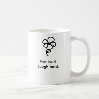 Pet fort. Rire dur Mug