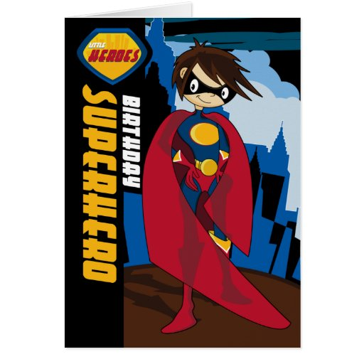 Petite carte d 39 anniversaire de super h ros de h ro zazzle - Carte anniversaire super heros ...