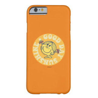 Petite Mlle Sunshine de beau jour Coque iPhone 6 Barely There