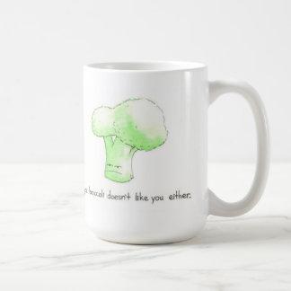 Peut-être Brocolli ne vous aime pas l'une ou Mug
