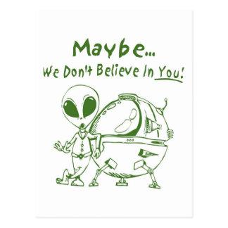 Peut-être nous ne croyons pas en vous ! carte postale