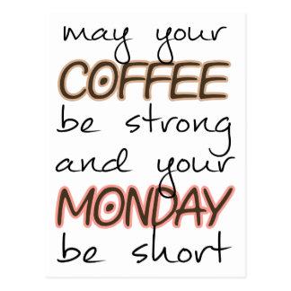 Peut votre café être fort - citation drôle carte postale