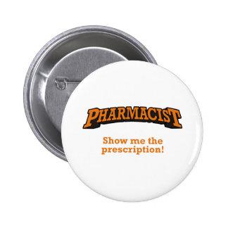 Pharmacien/prescription Badge