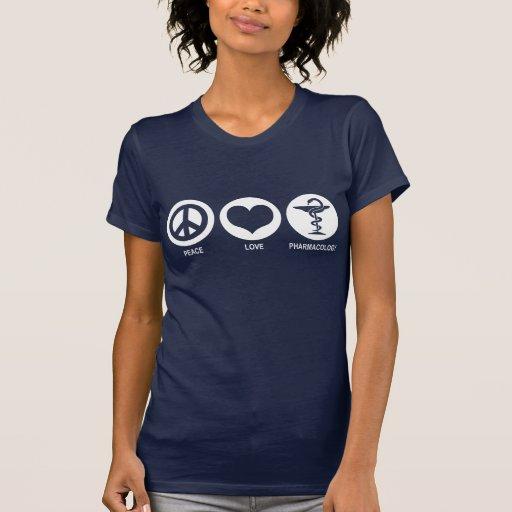 Pharmacologie d'amour de paix t-shirt