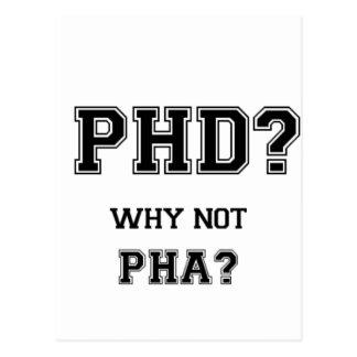 PhD ? Pourquoi pas PhA ? Cadeau d'obtention du Carte Postale