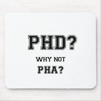 PhD ? Pourquoi pas PhA ? Cadeau d'obtention du Tapis De Souris