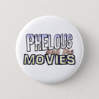 Phelous et le bouton de films badges