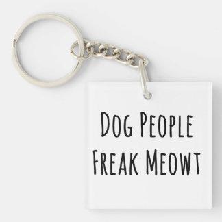 Phénomène Meowt de personnes de chien (pour des Porte-clefs