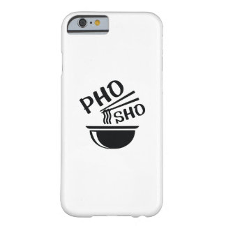 Pho Sho Coque Barely There iPhone 6