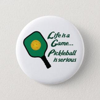 PICKLEBALL EST SÉRIEUX PIN'S
