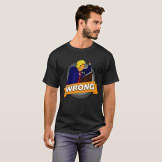 Pièce en t FAUSSE de Donald Trump T-shirt