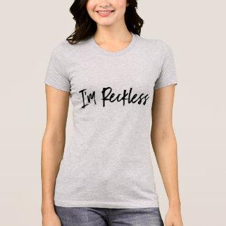 """Pièce en t """"imprudente"""" pour des femmes t-shirt"""