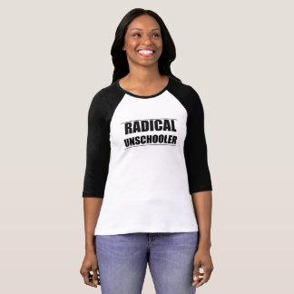 Pièce en t radicale de raglan d'Unschooler T-shirt