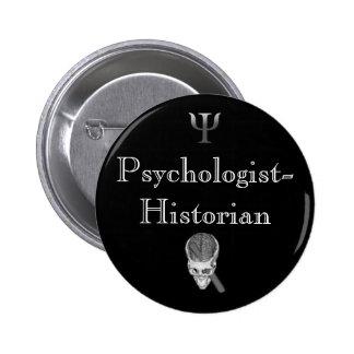 Pin de Psychologue-Historien Badge Rond 5 Cm