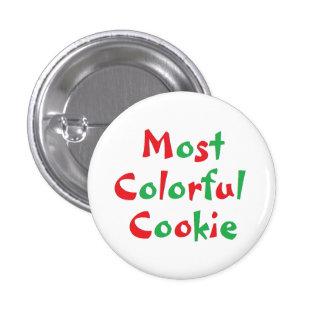 """Pin de récompense de """"la plupart de biscuit pin's"""