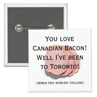 Pin d'humour d'amusement de lard canadien/bouton badge