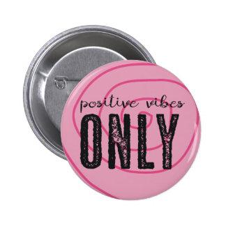 Pin positif de vibraphone seulement - badges