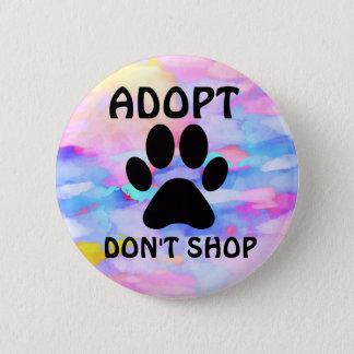 Pin's Adopt ne font pas norme de magasin, bouton rond de