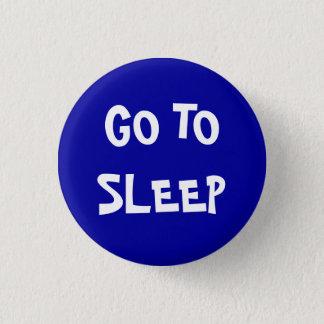 Pin's Allez dormir