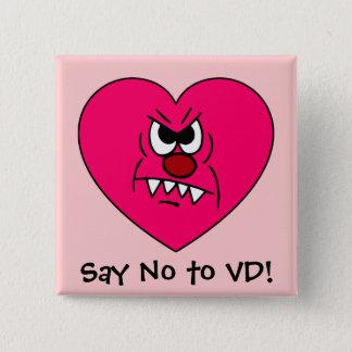 Pin's Anti-VD : Je déteste le visage fâché de coeur de