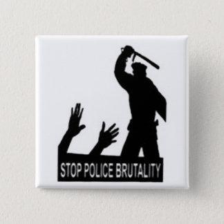 Pin's arrêtez le bouton de brutalité de police