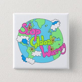 Pin's Arrêtez le bouton du réchauffement climatique |